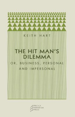 The Hit Man's Dilemma: Or Business, Personal and I...