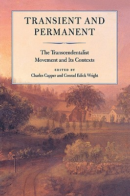 Transient and Permanent: The Transcendentalist Mov...