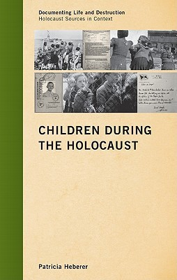 Children During the Holocaust
