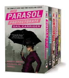 The Parasol Protectorate Boxed Set: Soulless, Chan...