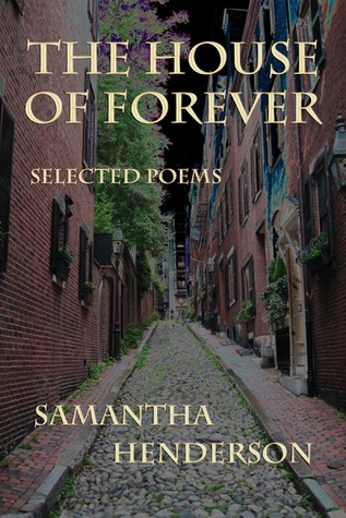 The House of Forever: Selected Poems
