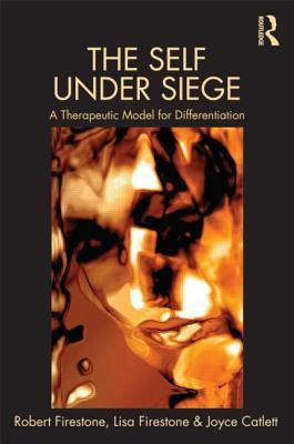 The Self Under Siege: A Therapeutic Model for Diff...