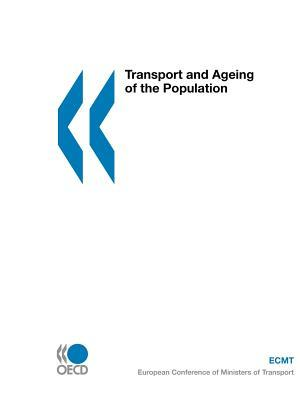 Ecmt Round Tables Transport and Ageing of the Popu...