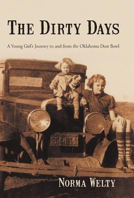 The Dirty Days: A Young Girl's Journey to and from...
