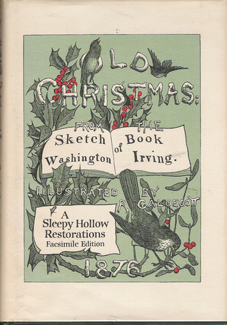 Old Christmas: From the Sketch Book of Washington ...