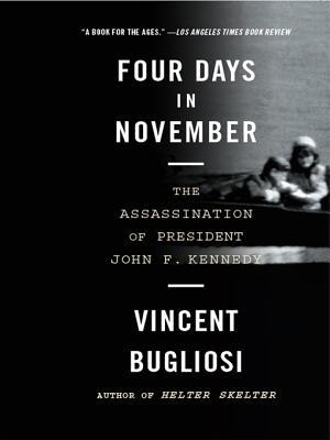 Four Days in November: The Assassination of Presid...