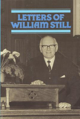 Letters of William Still Selected by Sinclair B. F...