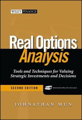 Real Options Analysis: Tools and Techniques for Va...