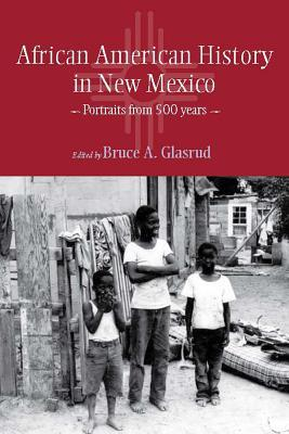 African American History in New Mexico: Portraits ...