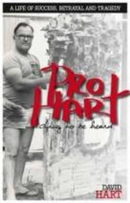 Pro-Hart: Dying to Be Heard