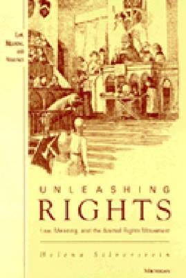 Unleashing Rights: Law, Meaning, and the Animal Ri...