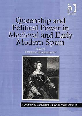 Queenship and Political Power in Medieval and Earl...