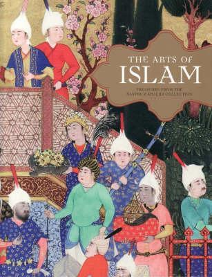 The Arts of Islam: Treasures from the Nasser D. Kh...