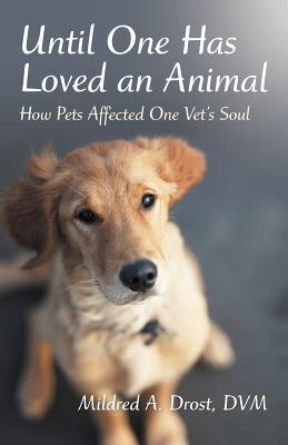 Until One Has Loved an Animal: How Pets Affected O...