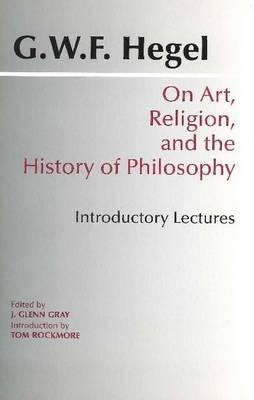 On Art, Religion and the History of Philosophy: In...