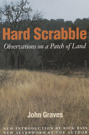 Hard Scrabble: Observations on a Patch of Land