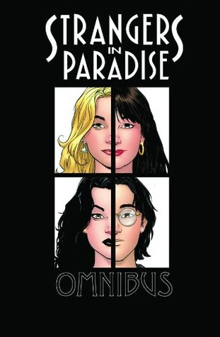 Strangers in Paradise (Omnibus, Books One & Two)