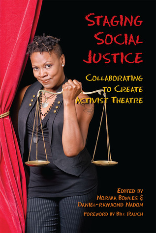 Staging Social Justice: Collaborating to Create Ac...