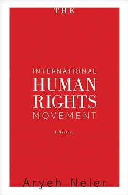 The International Human Rights Movement: A History...