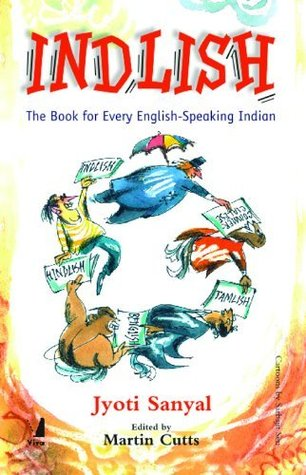 Indlish ; The Book For Every English Speaking Indi...