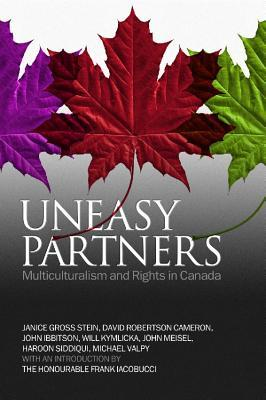 Uneasy Partners: Multiculturalism and Rights in Ca...