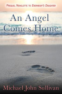 An Angel Comes Home