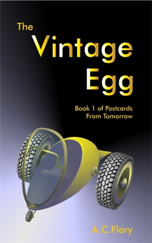 The Vintage Egg (Postcards From Tomorrow, #1)