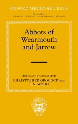 The Abbots of Wearmouth and Jarrow