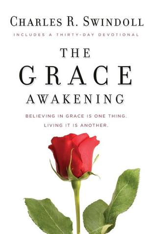 The Grace Awakening: Believing in grace is one thi...