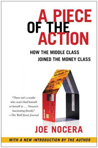 A Piece of the Action: How the Middle Class Joined...