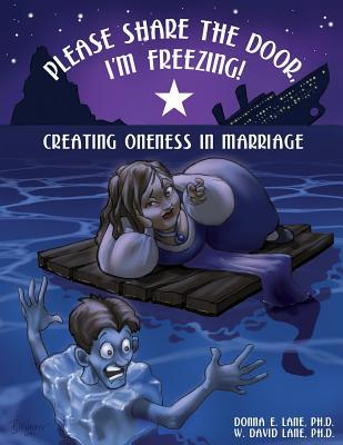 Please Share the Door, I'm Freezing! Creating Oneness in Marriage