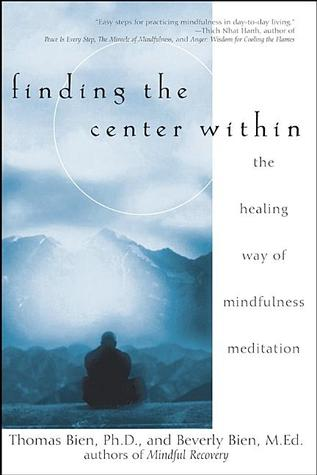 Finding the Center Within: The Healing Way of Mind...