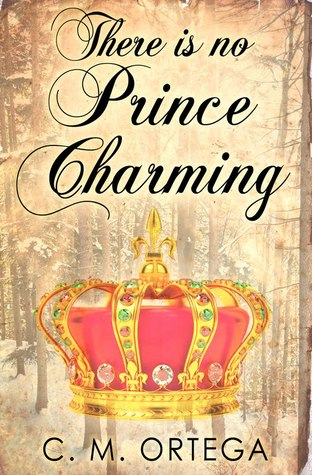 There is no Prince Charming