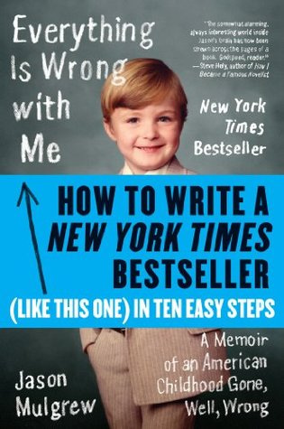 How to Write a New York Times Bestseller in Ten Ea...