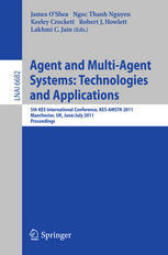 Agent and Multiagent Systems: Technologies and App...