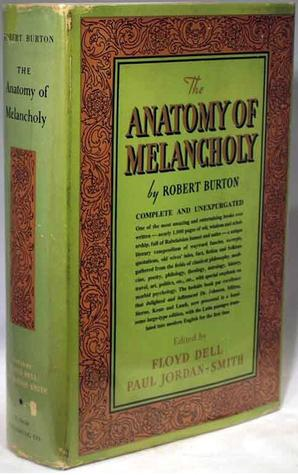 The Anatomy of Melancholy: Now for the first time ...