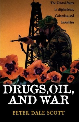 Drugs, Oil & War: The United States in Afghanistan...