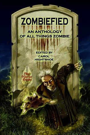 Zombiefied!An Anthology of All Things Zombie