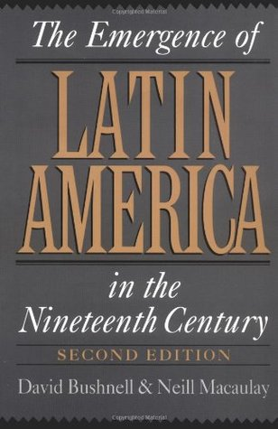 The Emergence of Latin America in the Nineteenth C...