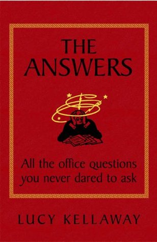 The Answers: All the office questions you never dared ask: All the office questions you never dared to ask