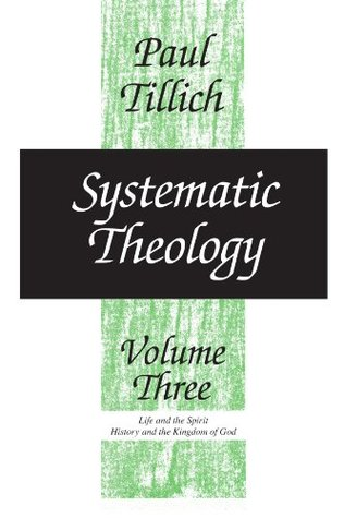 Systematic Theology 3: Life & the Spirit: History ...