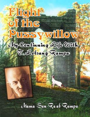 Flight of the Pussywillow: My Continuing Life with...