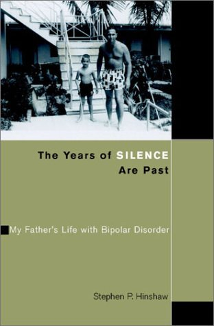 The Years of Silence Are Past: My Father's Life wi...