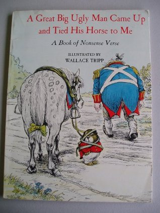 A Great Big Ugly Man Came Up and Tied His Horse to...