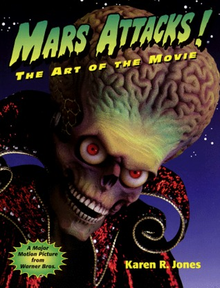Mars Attacks: The Art of the Movie