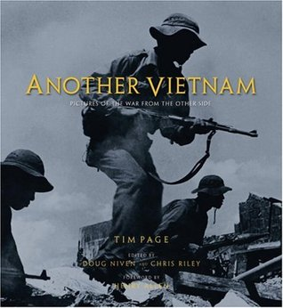 Another Vietnam: Pictures of the War from the Othe...