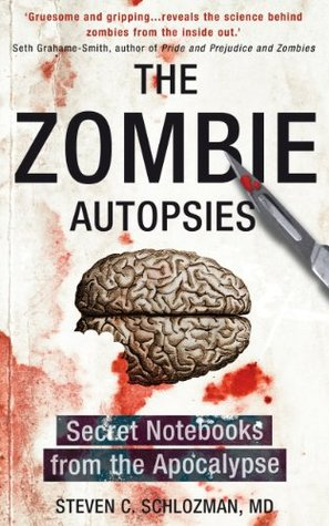 The Zombie Autopsies: Secret Notebooks from the Ap...