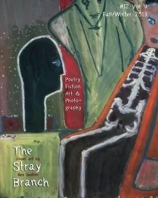 The Stray Branch: Fall/Winter 2013