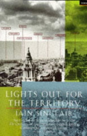 Lights Out for the Territory: 9 Excursions in the ...