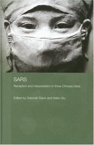 SARS (Routledge Contemporary China Series)